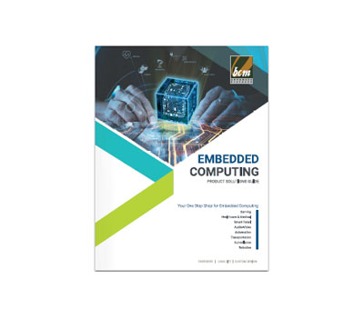 Embedded Computing Solutions Designed for the Internet of Things Product Guide